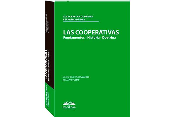Las Cooperativas. Fundamentos, historia, doctrina