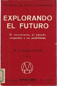 Explorando el Futuro – El movimiento, el método cooperativo y sus posibilidades