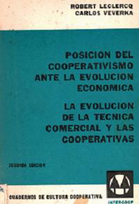 Posición del cooperativismo ante la evolución económica. La evolución de la técnica comercial y las cooperativas