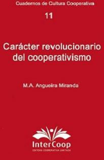Carácter revolucionario del cooperativismo