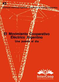 El movimiento cooperativo eléctrico argentino. Una puesta al día