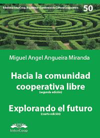 Hacia la comunidad cooperativa libre. Explorando el  futuro