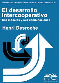 El desarrollo intercooperativo – Sus modelos y sus combinaciones