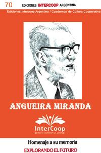 Angueira Miranda – Homenaje a su memoria