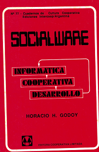 Socialware: las cooperativas electrónicas y de servicios privados – un modelo de aplicación social de la informática