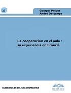 La cooperación en el aula : su experiencia en Francia