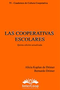 Las cooperativas escolares. Quinta edición