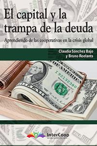 El capital y la trampa de la deuda. Aprendiendo de las cooperativas en la crisis global