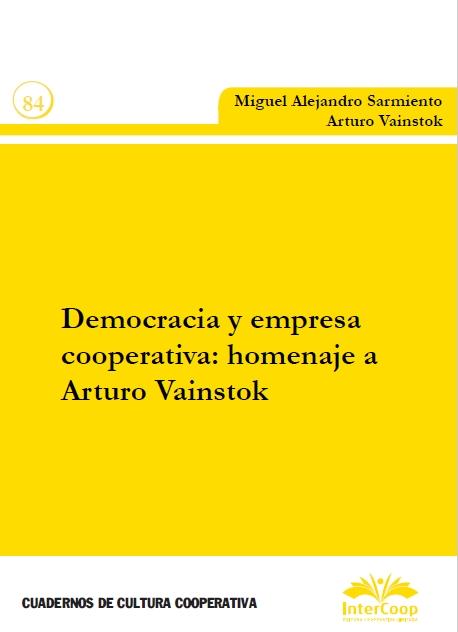 Democracia y empresa cooperativa: homenaje a Arturo Vainstok