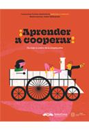 Aprender a cooperar. Un viaje al centro de la cooperación.